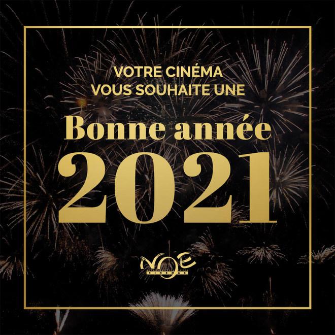 Toute l'équipe de votre cinéma s'unit pour vous souhaiter une bonne année 2021 !